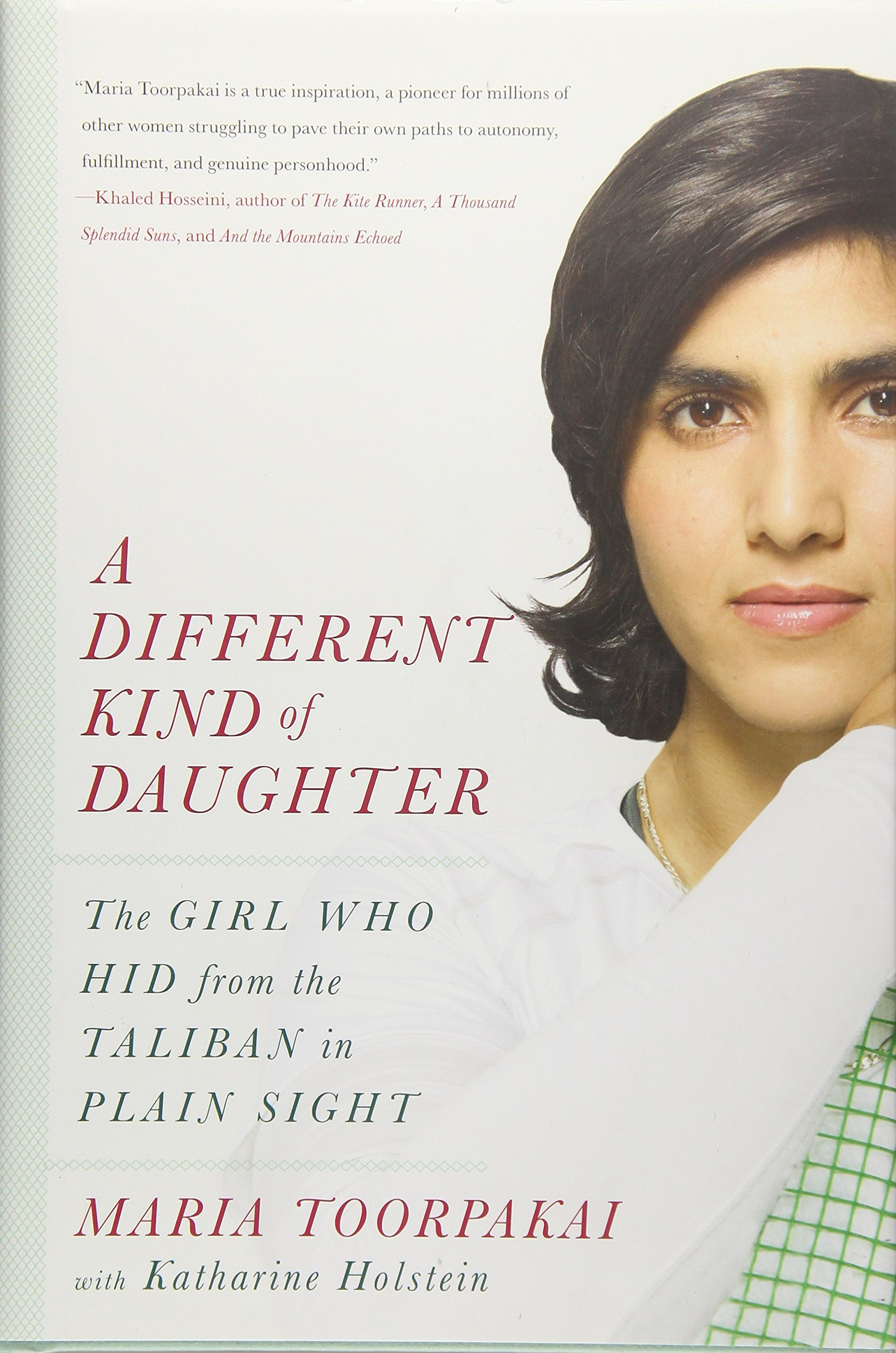 A Different Kind Of Daughter The Girl Who Hid From The Taliban In