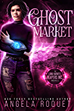 Ghost Market (Lana Harvey, Reapers Inc. Book 6)