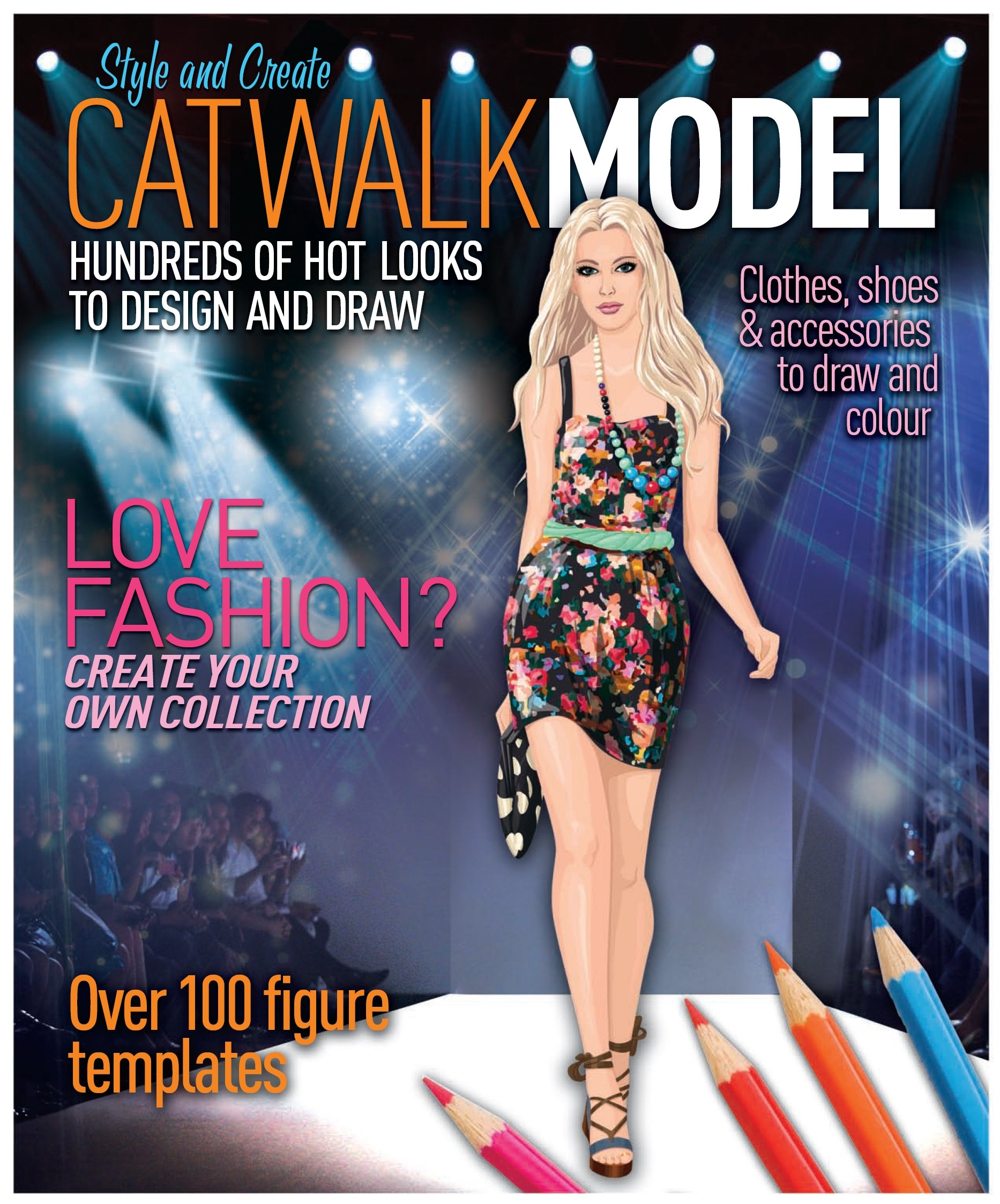 Catwalk Model: Clothes, Shoes & Accessories to Draw & Color