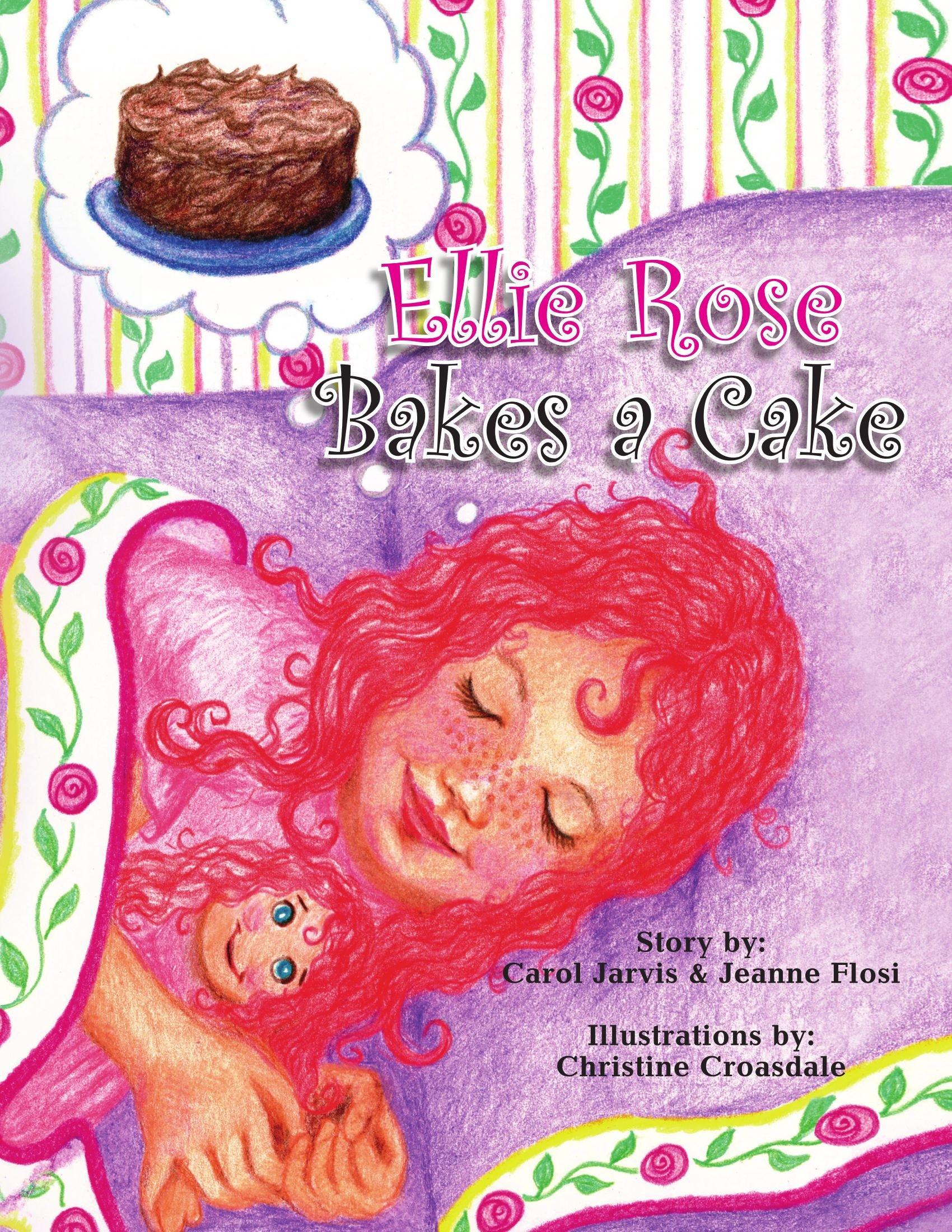 Read Online Ellie Rose Bakes a Cake ebook