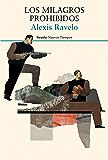 Los milagros prohibidos (Nuevos Tiempos) (Spanish Edition)
