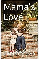 Mama's Love Kindle Edition
