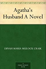 Agatha's Husband A Novel Kindle Edition