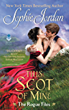 This Scot of Mine: The Rogue Files (English Edition)
