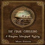 The Final Crossing: A Peregrine Sebastopol Mystery
