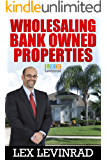 Wholesaling Bank Owned Properties