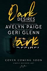 Dark Desires (Black Hoods MC Book 4) Kindle Edition