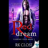 Red Dream (Vampire Files Trilogy Book 3)
