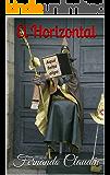 El Horizontal: ¡Una novela hilarante!