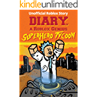 Diary of a Roblox Genius: Superhero Tycoon (Unofficial New Roblox Noob Diaries)