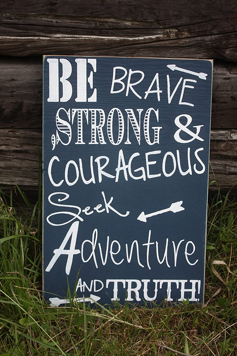 amazon com be brave strong and courageous seek adventure and