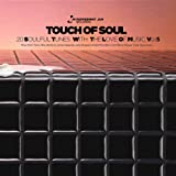 Peppermint Jam Pres. - Touch of Soul, Vol. 5 , 20 Soulful Tunes With the Love of Music.