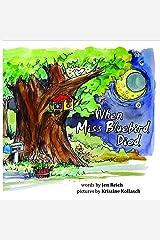 When Miss Bluebird Died Paperback