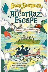 The Alcatraz Escape (The Book Scavenger series 3) Kindle Edition