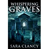 Whispering Graves: Scary Supernatural Horror with Monsters (Banshee Series Book 2)