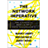 The Network Imperative: How to Survive and Grow in the Age of Digital Business Models