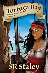 Tortuga Bay (The Pirate of Panther Bay Series Book 2) Kindle Edition