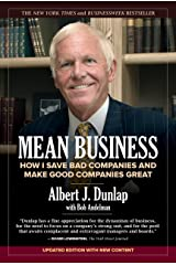 Mean Business: How I Save Bad Companies and Make Good Companies Great Kindle Edition