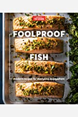Foolproof Fish: Modern Recipes for Everyone, Everywhere Kindle Edition
