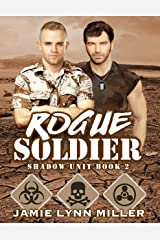 Rogue Soldier - Shadow Unit Book 2 Kindle Edition
