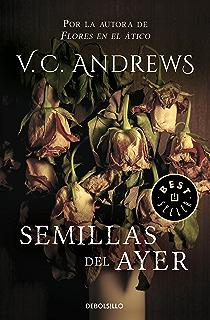 Semillas del ayer (Saga Dollanganger 4) (Spanish Edition)
