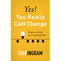 Yes! You Really CAN Change: What to Do When You're Spiritually Stuck (English Edition)