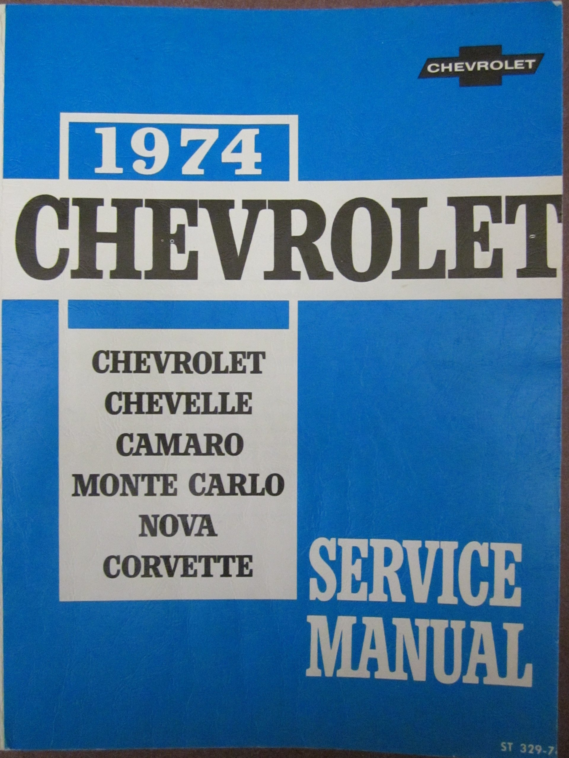 1974 Chevrolet Chassis Service Manual Covering Chevelle Wiring Diagram Chevy Camaro Monte Carlo Nova And Corvette Books