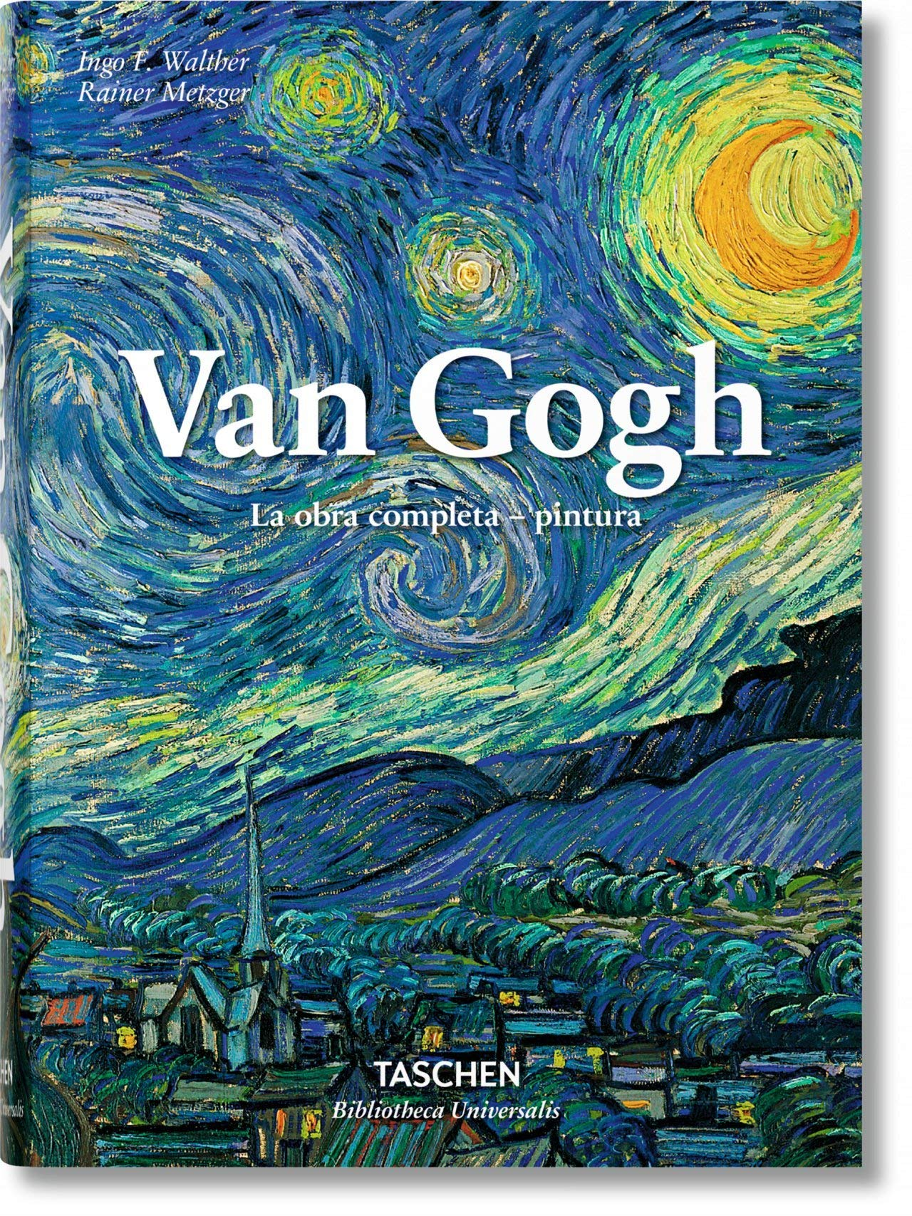 Van Gogh La Obra Completa Pintura Spanish Edition Metzger Rainer Walther Ingo F 9783836557139 Books