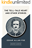 The Tell-Tale Heart and Other Stories (AmazonClassics Edition)