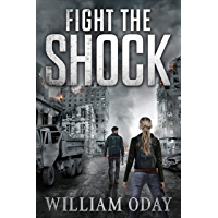 Fight the Shock: A Post-Apocalyptic EMP Survival Thriller (World in Collapse Book 1) (English Edition)
