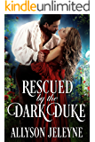 Rescued by the Dark Duke (Dark Destinations Book 1)