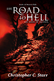 The Road to Hell: The Book of Lucifer (Heaven Falls 1)