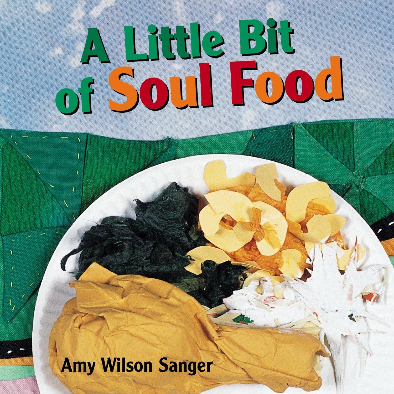 A Little Bit of Soul Food (World Snacks)