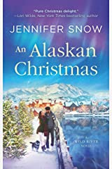 An Alaskan Christmas (A Wild River Novel Book 1) Kindle Edition