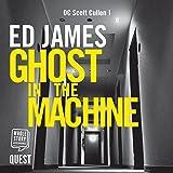 Ghost in the Machine: DC Scott Cullen Crime Series, Book 1