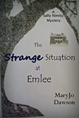 The Strange Situation at Emlee (Sally Nimitz Mysteries Book 3) Kindle Edition