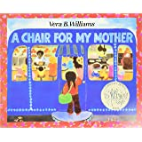 A Chair for My Mother 25th Anniversary Edition (Reading Rainbow Books)