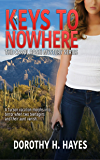 Keys to Nowhere (The Carol Rossi Mystery Series)