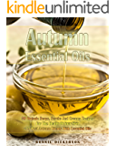 Autumn Essential Oils: 59 Organic Soaps, Scrubs And Creams Recipes For The Health Of Your Skin + 33 Best Autumn Blends With Essential Oils: (Essential ... Aromatherapy) (Soap Making, Body Scrubs)