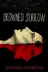 Drowned Sorrow Kindle Edition