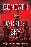 Beneath the Darkest Sky (The Renaissance Series Book 2)
