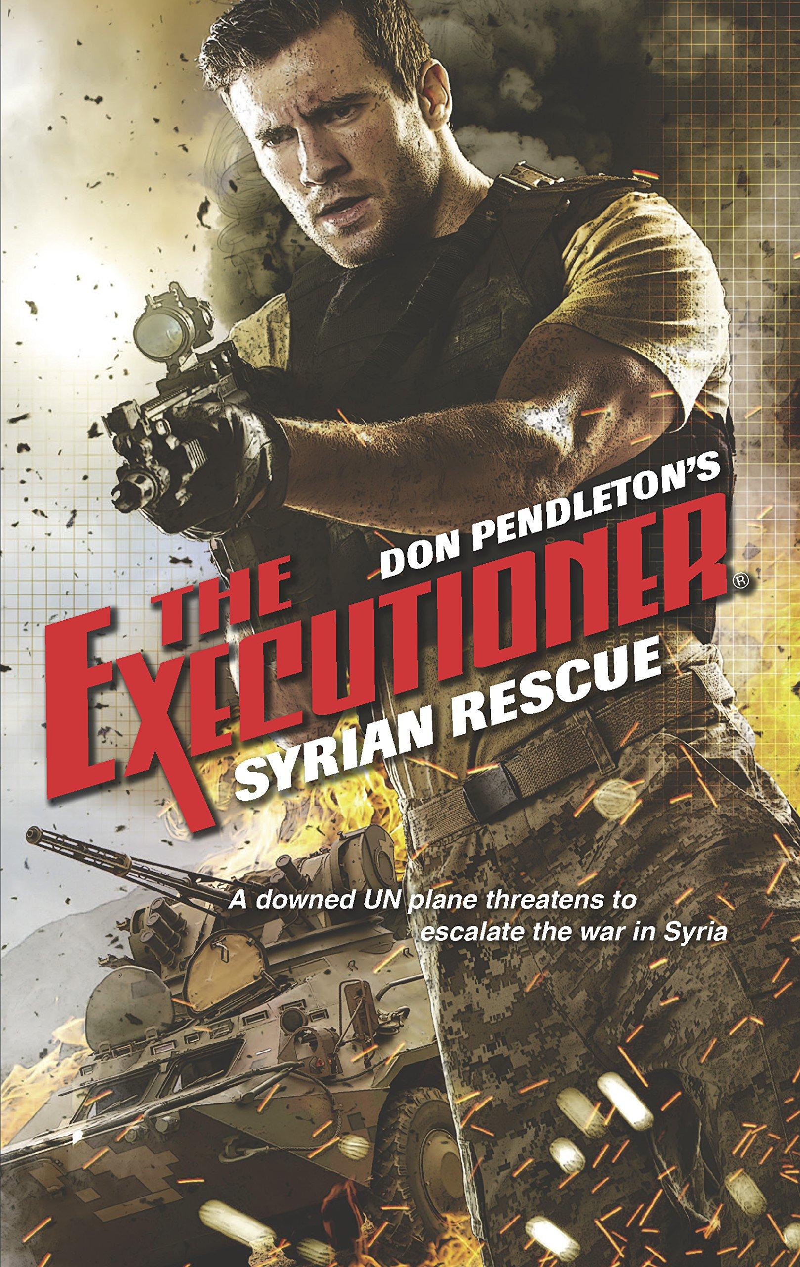 Amazon.com: Syrian Rescue (Executioner) (9780373644421): Don Pendleton:  Books