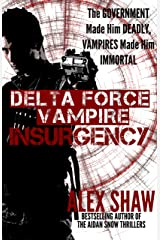 Delta Force Vampire: Insurgency Kindle Edition