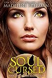 Soul Cursed (Fate Bound Saga Book 3)