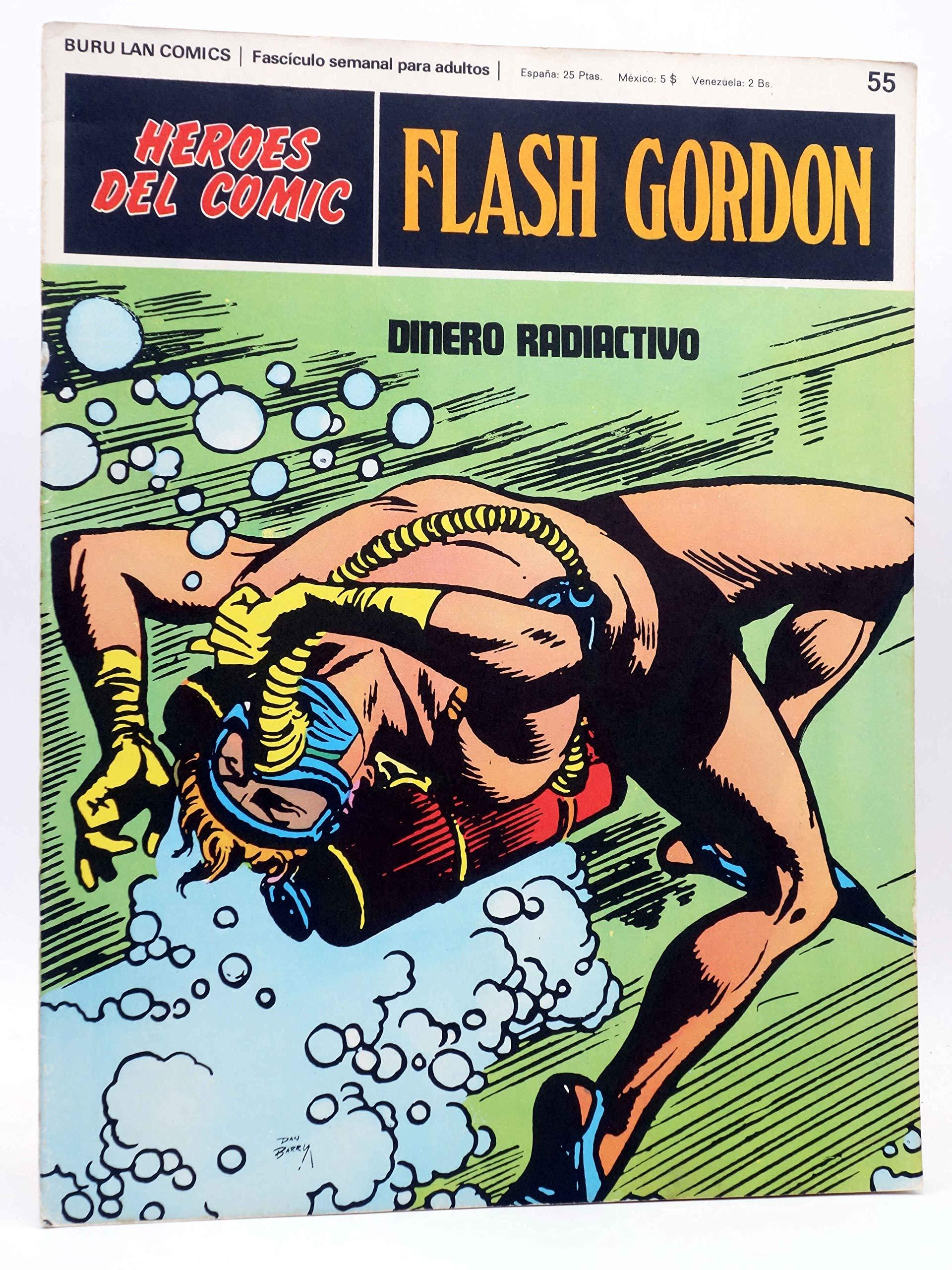 HEROES DEL COMIC. FLASH GORDON 55. Dinero Radiactivo. Burulan Buru Lan: Amazon.es: Alex Raymond: Libros