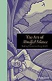 The Art of Mindful Silence (Mindfulness)