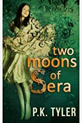 Two Moons of Sera Kindle Edition
