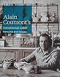 Le Pain Quotidien - Alain Coumont's Communal Table - Memories and Recipes