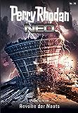 Perry Rhodan Neo 70: Revolte der Naats: Staffel: Epetran 10 von 12 (Perry Rhodan Neo Paket)