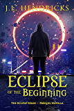 Eclipse of the Beginning: A Prequel Urban Fantasy Novella (The Original Eclipse Series Book 0)